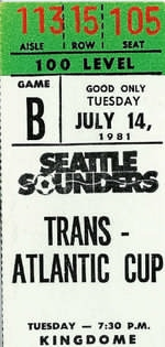 Match ticket for the Seattle Sounders versus Celtic match in the Trans Atlantic Cup of 1981.